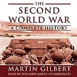 The Second World War: A Complete History | Martin Gilbert