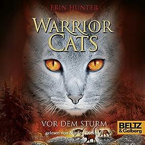 Vor dem Sturm (Warrior Cats 4) Hörbuch