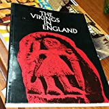 The Vikings in England and Their Danish Homeland