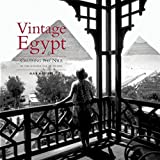 Vintage Egypt: Cruising the Nile in the Golden Age of Travel