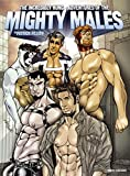 The Incredibly Hung Adventures of the Mighty Males