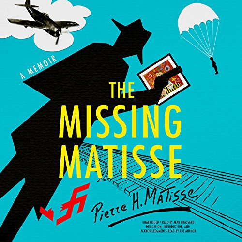 The Missing Matisse by Blackstone Audio, Inc.