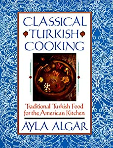 classical turkish cooking traditional turkish food for