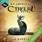 Le Temple (Cthulhu - Le mythe 16) | Livre audio Auteur(s) : Howard Phillips Lovecraft Narrateur(s) : Nicolas Planchais