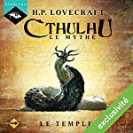 Le Temple (Cthulhu - Le mythe 16) | Howard Phillips Lovecraft