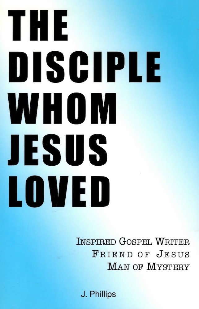 Download The Disciple Whom Jesus Loved pdf epub