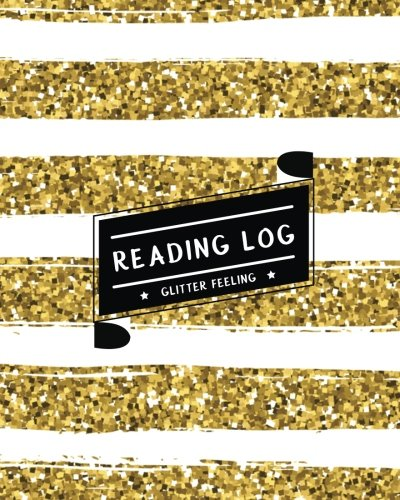 Reading Log: Record My Favorite Books I've Read (Large Size) - Gold & White Shining Glitter (Bookworm Journal) (Volume 2)