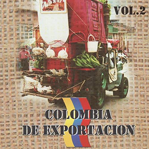 ... Colombia de Exportación, Vol. 2
