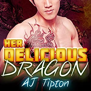 Her Delicious Dragon Audiobook