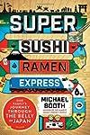 Super Sushi Ramen Express: One Family...