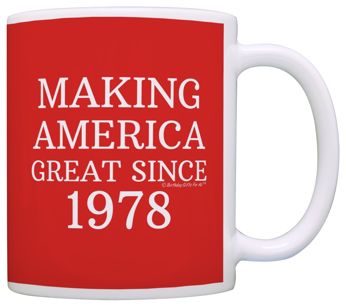 40th Birthday Gifts For All Making America Great Since 1978 Republican Mug Republican Gifts Coffee Mug Tea Cup Red
