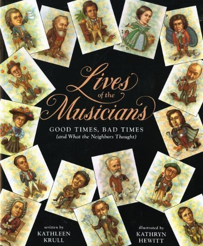 Lives of the Musicians: Good Times, Bad Times (and What the Neighbors Thought) by Krull, Kathleen [Paperback(2011/9/13)]