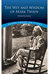 The Wit and Wisdom of Mark Twain: A Book of Quotations (Dover Thrift Editions) Paperback