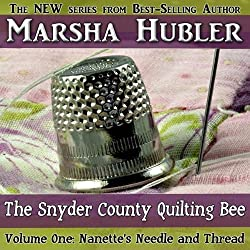 The Snyder County Quilting Bee, Volume 1