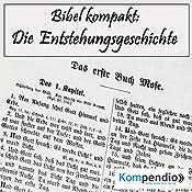 Die Entstehungsgeschichte (Bibel kompakt) | Alessandro Dallmann