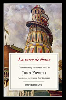 La torre de ébano: The Ebony Tower (Impedimenta)