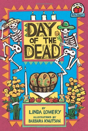 [Day of the Dead (On My Own Holidays (Paperback))] (Day Of The Dead Costume Traditions)
