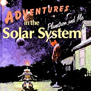 Adventures in the Solar System Audiobook