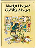 Need A House? Call Ms. Mouse!