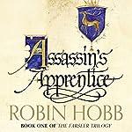 Assassin's Apprentice: The Farseer Trilogy, Book 1 | Robin Hobb