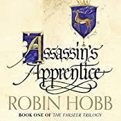 Assassin's Apprentice: The Farseer Trilogy, Book 1 | Robin Hobb