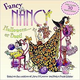 fancy nancy halloweenor bust jane oconnor robin preiss glasser 9780061235955 amazoncom books - Fancy Nancy Halloween