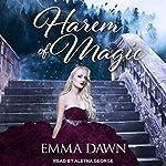 Harem of Magic: Stairway to Harem Series, Book 3   Emma Dawn