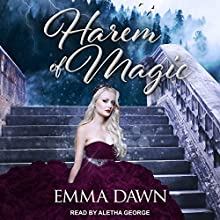 Harem of Magic: Stairway to Harem Series, Book 3 Audiobook by Emma Dawn Narrated by Aletha George