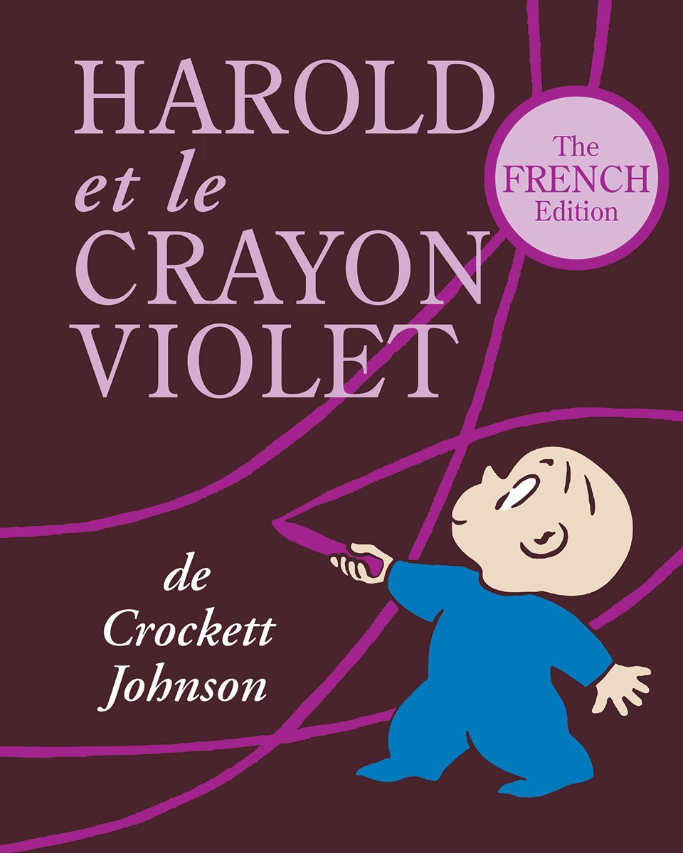 Harold et le Crayon Violet: The French Edition of Harold and the Purple Crayon
