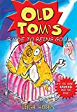 Old Tom's Guide to Being Good, Leigh Hobbs, 0786856947