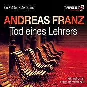 Tod eines Lehrers (Peter Brandt 1) | Andreas Franz
