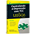Controlando a Depressão com TCC Para Leigos