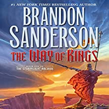 The Way of Kings: Book One of The Stormlight Archive Audiobook by Brandon Sanderson Narrated by Michael Kramer, Kate Reading