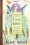 img - for El Diario De Frida Kahlo / The Diary of Frida Kahlo: Un intimo autorretrato / An Intimate Self-portrait (Spanish Edition) book / textbook / text book