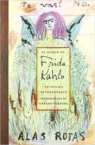 EL DIARIO DE FRIDA KAHLO. UN INTIMO AUTORETRATO: Amazon.es ...