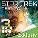 Star Trek Destiny 3: Verlorene Seelen Audiobook by David Mack Narrated by Lutz Riedel