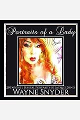 Portraits of a Lady: 20 Favorite Digital Portraits of Jacquie Jones Paperback