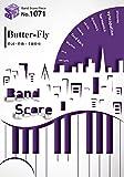 バンドスコアピースBP1071 Butter-Fly / 和田光司 ~テレビアニメ『デジモンアドベンチャー』主題歌 (Band Score Piece)