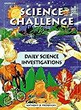 Science Challenge, Anthony D. Fredericks, 0673363732