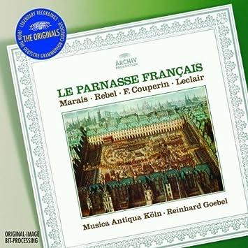 Le Parnasse Francais By Goebel Musica Antiqua Koln Goebel