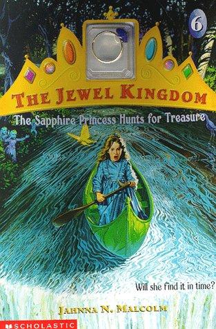 The Sapphire Princess Hunts for Treasure (Jewel Kingdom (Kings Sapphire Series)
