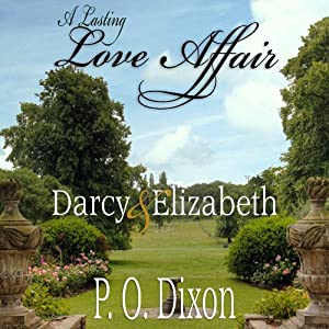 A Lasting Love Affair: Darcy and Elizabeth Audiobook