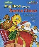 Big Bird Meets Santa Claus, Kate Klimo and RH Disney Staff, 0375803831