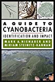 #3: A Guide to Cyanobacteria: Identification and Impact
