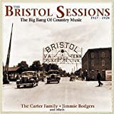 The Bristol Sessions, 1927-1928: The Big Bang of Country Music