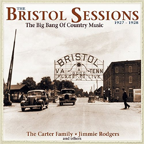 The Bristol Sessions, 1927-1928: The Big Bang of Country Music by Bear Family Germany