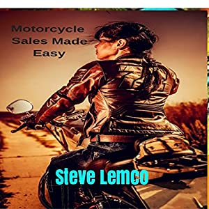 Motorcycle Sales Made Easy Audiobook