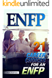 ENFP: 21 Career Choices for an ENFP (English Edition)