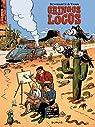 Les gringos, Tome 1 : Gringos locos par Schwartz (II)