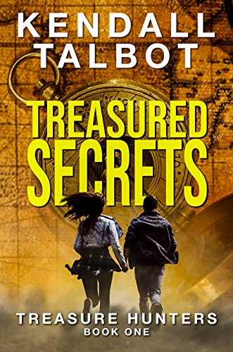 Treasured Secrets (Treasure Hunters Book 1) by [Talbot, Kendall]